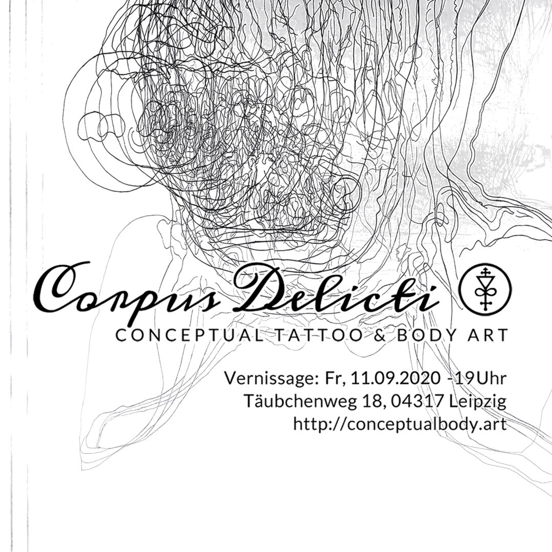 #vernissage #flyer #corpusdelicti #annegeorgius #leipzig #tattoo #bodyart